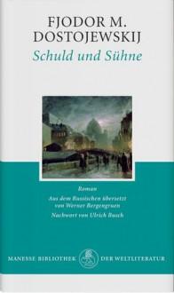 Schuld und Sühne - Fyodor Dostoyevsky, Werner Bergengruen