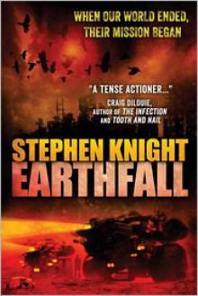Earthfall - Stephen Knight