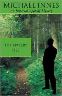 The Appleby File - Michael Innes, John Innes Stewart