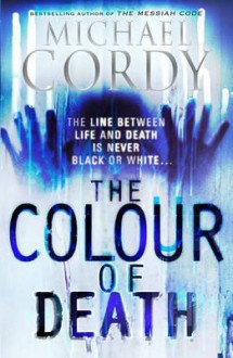 Colour of Death - Michael Cordy