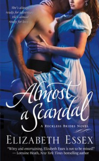 Almost a Scandal - Elizabeth Essex