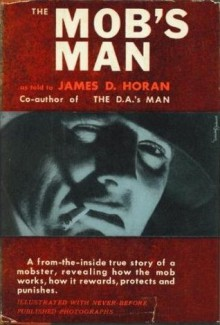 The Mob's Man - James D. Horan