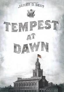 Tempest at Dawn - James D. Best