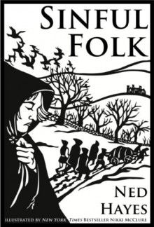 Sinful Folk (Book Preview) - Nikki McClure, Ned Hayes