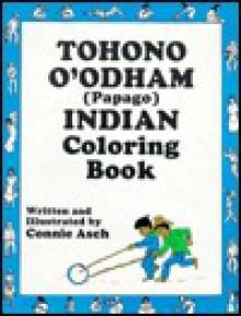 Tohono O'Odham Coloring Book - Connie Asch