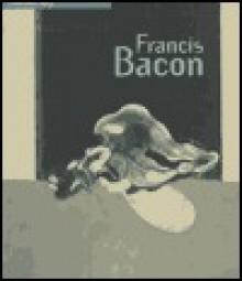 Francis Bacon - Carter Ratcliff, Poul Erik Tøjner, Steingrim Laursen