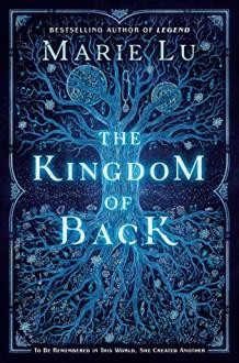 Kingdom of Back - Marie Lu