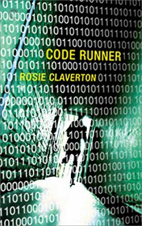 Code Runner (The Amy Lane Mysteries) - Rosie Claverton