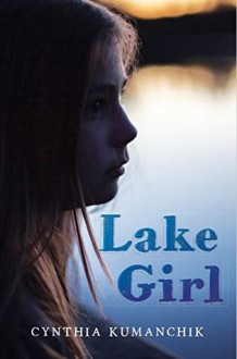 Lake girl - Cynthia Kumanchik
