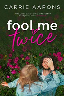 Fool Me Twice - Carrie Aarons