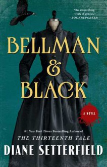Bellman and Black - Diane Setterfield