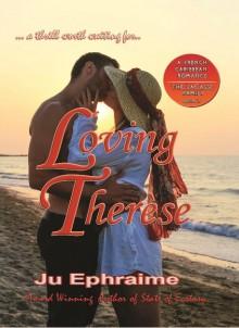 Loving Therèse - Ju Ephraime