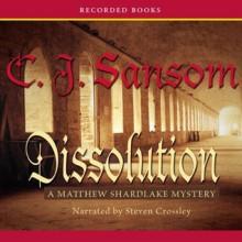 Dissolution - C.J. Sansom,Steven Crossley