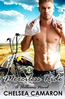 Merciless Ride (The Hellions Ride) (Volume 3) - Chelsea Camaron