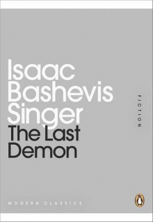 The Last Demon (Penguin Mini Modern Classics) by Singer, Isaac Bashevis (2011) Paperback - Isaac Bashevis Singer