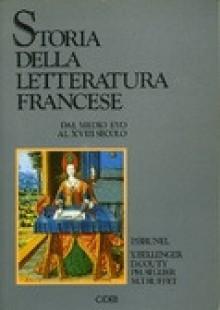 Storia della letteratura francese. Dal Medio Evo al XVIII secolo - Pierre Brunel, Giovanni Bogliolo
