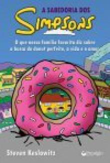 A Sabedoria dos Simpsons - Steven Keslowitz