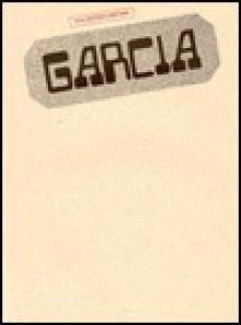 Garcia - Jerry Garcia, Carol Cuellar