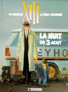 La Nuit du 3 août - Jean Van Hamme, William Vance