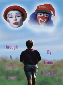 Through a Child's Eyes - Elinor Rakowski