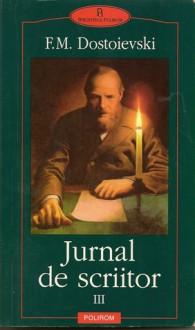 Jurnal de scriitor (volumul III) - Fyodor Dostoyevsky