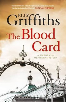 The Blood Card: Stephens and Mephisto Mystery 3 (Stephens & Mephisto Mystery 3) by Elly Griffiths (2016-11-03) - Elly Griffiths