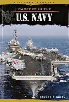 Careers in the U.S. Navy - Edward F. Dolan