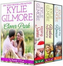 Clover Park Boxed Set 4-6 - Kylie Gilmore