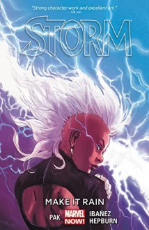 Storm Vol. 1: Make It Rain - Matteo Buffagni, Victor Ibañez, Greg Pak
