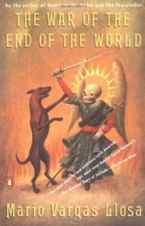 The War of the End of the World - Helen R. Lane, Mario Vargas Llosa, Helen Lane