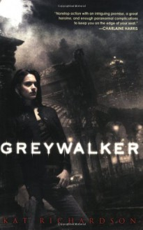 Greywalker - Kat Richardson, Mia Barron