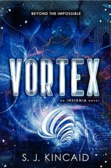 Vortex - S.J. Kincaid