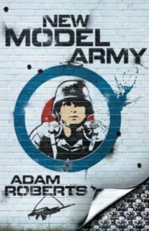 New Model Army - Adam Roberts
