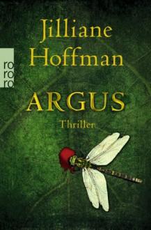 Argus (C.J. Townsend #3) - Jilliane Hoffman