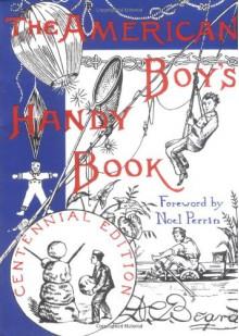 American Boys Handy Book - Daniel Carter Beard