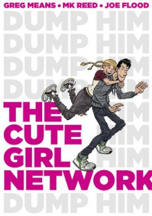 The Cute Girl Network - M.K. Reed,Greg Means,Joe Flood