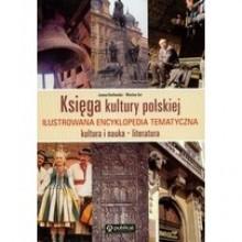 Księga kultury polskiej. Ilustrowana encyklopedia tematyczna - Wiesław Kot