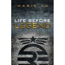 Life Before Legend (Legend, #0.5) - Marie Lu