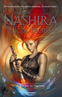 Il sogno di Talitha - Licia Troisi