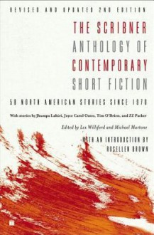 The Scribner Anthology of Contemporary Short Fiction: 50 North American Stories Since 1970 - Michael Martone, Lex Williford