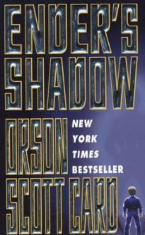 Ender's Shadow (Shadow Series, #1) - Orson Scott Card