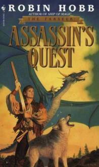 Assassin's Quest (Farseer Trilogy, #3) - Robin Hobb
