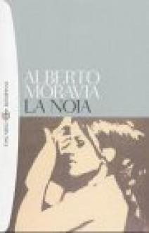 La noia - Alberto Moravia