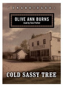 Cold Sassy Tree - Olive Ann Burns, Tom Parker
