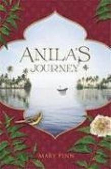 Anila's Journey - Mary Finn