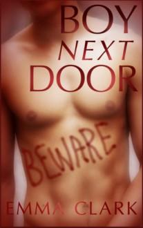 Boy Next Door - Emma Clark
