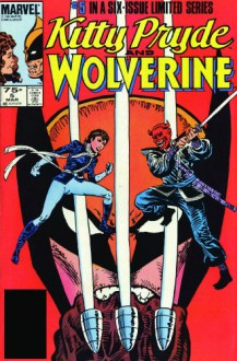 X Men: Kitty Pryde & Wolverine (Marvel Premiere Classics, Vol 12) - Chris Claremont, Al Milgrom