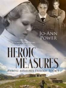 Heroic Measures - Jo-Ann Power