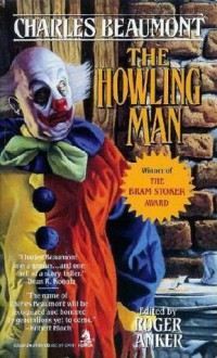 The Howling Man - Charles Beaumont