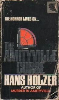 The Amityville Curse - Hans Holzer
